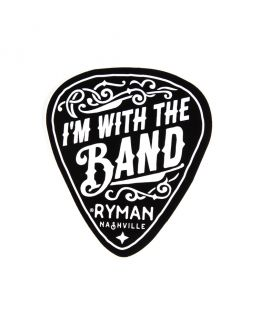 Ryman I'm With The Band Decal
