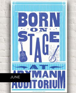 Ryman 2018 Born on Stage Hatch Show Print